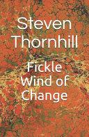 Fickle Wind of Change