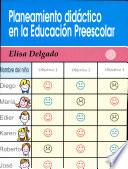 Planeamiento Didáctico en la Educación Preescolar, El