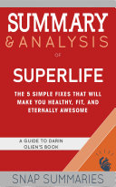 Summary & Analysis of Superlife Pdf/ePub eBook