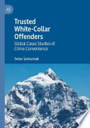 Trusted White Collar Offenders