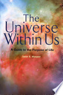 The Universe Within Us
