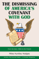 The Dismissing of America's Covenant with God