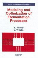 Modeling and Optimization of Fermentation Processes
