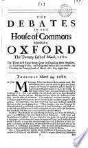 The Debates In The House Of Commons Assembled At Oxford The Twenty First Of March 1680 Book PDF
