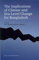 The Implications of Climate and Sea Level Change for Bangladesh