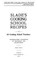 Slade s Cooking School Recipes