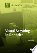 Visual Servoing in Robotics