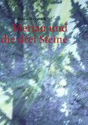 Merian und die drei Steine
