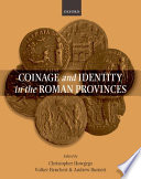 Coinage and Identity in the Roman Provinces Book