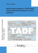 Modular Design Strategies for TADF Emitters  Towards Highly Efficient Materials for OLED Application Book