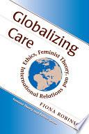 Globalizing Care