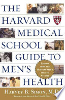 The Harvard Medical School Guide To Men S Health Book PDF