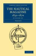 The Nautical Magazine 1832 1870 39 Volume Set