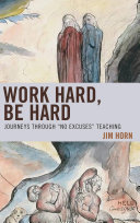Work Hard, Be Hard