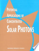 Potential Applications Of Concentrated Solar Photons Book PDF