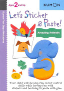 Let's Sticker and Paste Amazing Animals