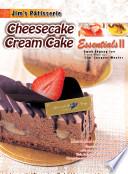 Jim's Patisserie Essentials II: Cheesecake Cream Cake