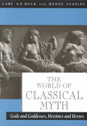 The World of Classical Myth Book
