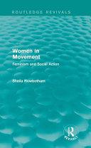 Women in Movement  Routledge Revivals