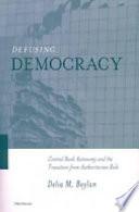 Defusing Democracy