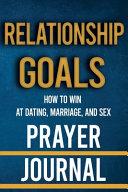 Relationship Goals Prayer Journal
