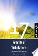 The Seventeen Benefits Of Tribulation