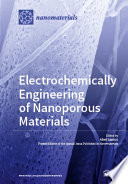 Electrochemically Engineering of Nanoporous Materials Book
