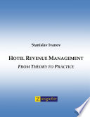 Hotel Revenue Management  From Theory to Practice Book