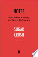 Notes On Dr Richard P Jacoby S And Raquel Baldelomar S Sugar Crush