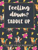 Feeling Down  Saddle Up