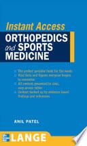 LANGE Instant Access Orthopedics and Sports Medicine