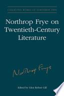 Northrop Frye On Twentieth Century Literature