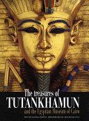 Treasures of Tutankhamun and the Egyptian Museum of Cairo