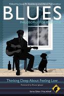 Blues - Philosophy for Everyone Pdf/ePub eBook