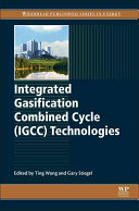 Integrated Gasification Combined Cycle Technologies