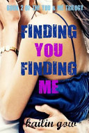 Finding You Finding Me (You & Me Trilogy)