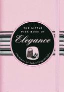 The Little Pink Book of Elegance Pdf/ePub eBook