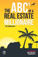The ABC s of a Real Estate Millionaire