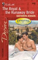 The Royal The Runaway Bride
