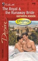 The Royal & The Runaway Bride