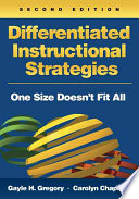 """Differentiated Instructional Strategies: One Size Doesn't Fit All"" by Gayle Gregory, Gayle H. Gregory, Carolyn Chapman"