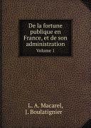 Pdf De la fortune publique en France, et de son administration Telecharger
