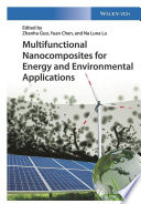 Multifunctional Nanocomposites For Energy And Environmental Applications Book PDF