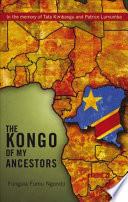 The Kongo of My Ancestors Book