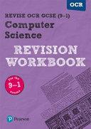 Revise OCR GCSE (9-1) Computer Science Revision Workbook
