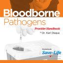 Bloodborne Pathogens (BBP) Provider Handbook