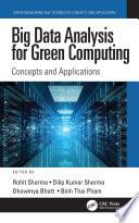 Big Data Analysis for Green Computing