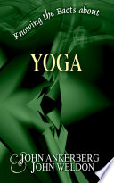 Knowing the Facts about Yoga