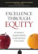 Excellence Through Equity: Five Principles of Courageous ...