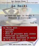 Reiki, qu'est-ce que le Reiki ?